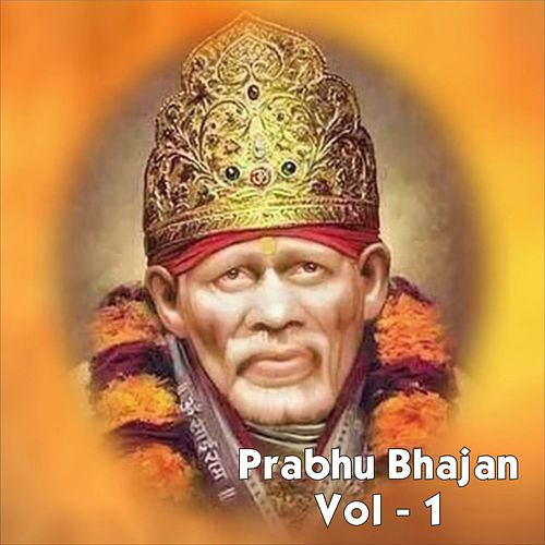 Play & Download Prabhu Bhajan, Vol. 1 by Anup Jalota | Napster