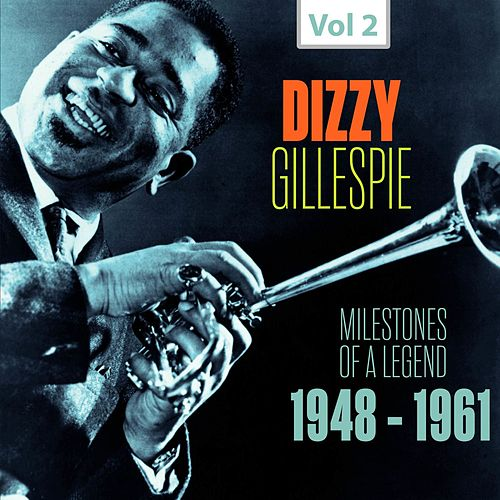Milestones of a Legend - Dizzy Gillespie, Vol. 2 de Dizzy Gillespie