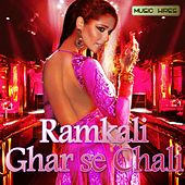 Ramkali Ghar Se Chali by Various Artists
