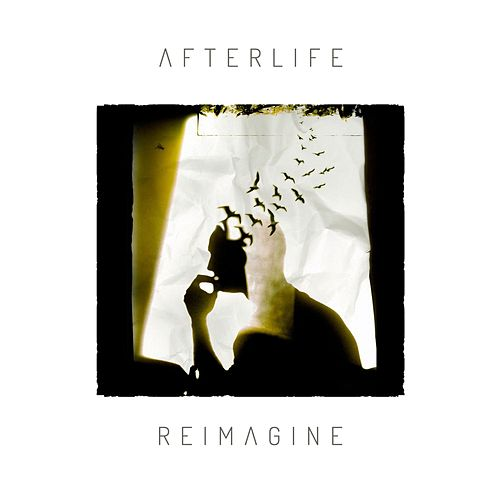 Reimagine by Afterlife
