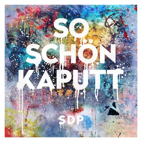 So schön kaputt (Akustik Version) von SDP