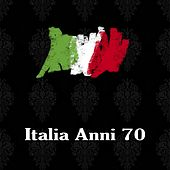 Italia Anni 70 von Various Artists
