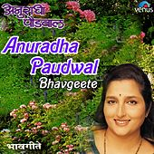 Play & Download Anuradha Paudwal - Bhavgeete by Various Artists | Napster