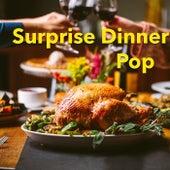 Surprise Dinner With Pop von Various Artists