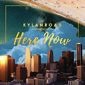 Play & Download Here Now by Kylan Road | Napster