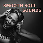 Smooth Soul Sounds von Various Artists