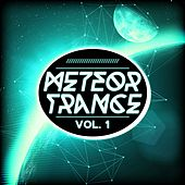 Meteor Trance, Vol. 1 by Various Artists
