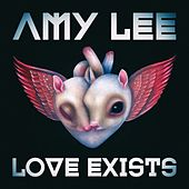 Love Exists by Amy Lee