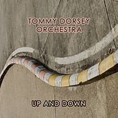 Up And Down von Tommy Dorsey