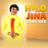 Play & Download Hilo Jina by Lady Bee | Napster