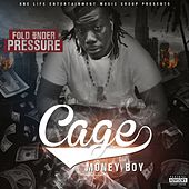 Play & Download Fold Under Pressure by Cage | Napster