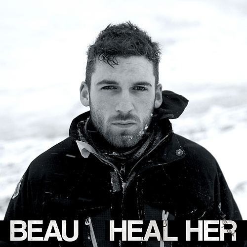 Play & Download Heal Her EP by Beau | Napster