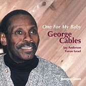 One for My Baby by George Cables