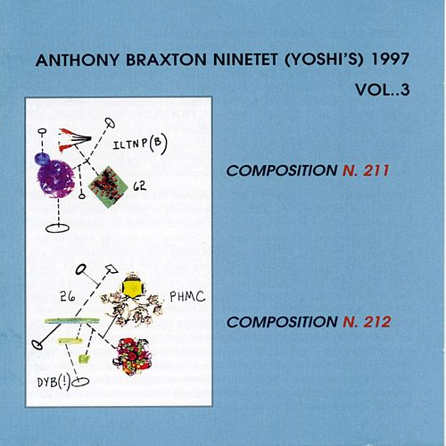 Ninetet (Yoshi's) 1997, Vol. 3 by Anthony Braxton