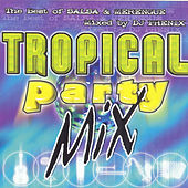 Play & Download Tropical Party Mix by Various Artists | Napster