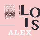 Alex by Lois