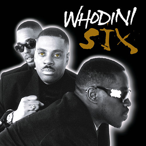 Six by Whodini