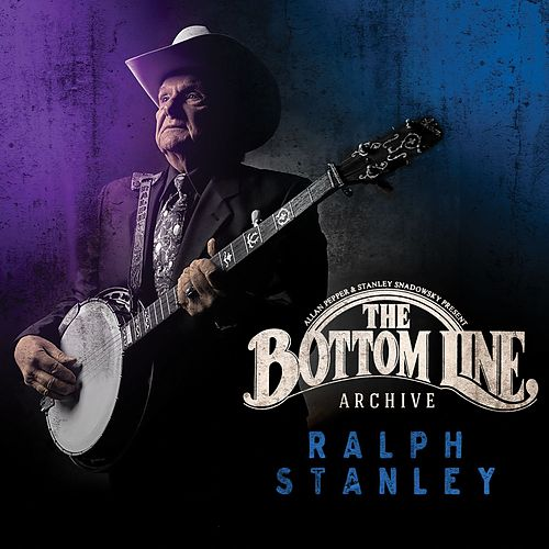 Play & Download The Bottom Line Archive by Ralph Stanley | Napster