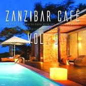 Zanzibar Cafè Vol. 5 by Various Artists