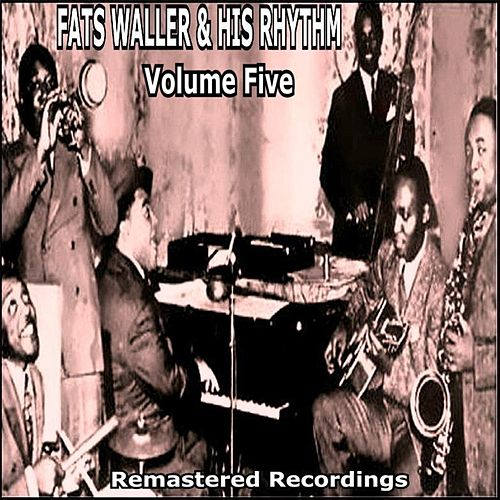 Fats Waller & His Rhythm - Volume Five von Fats Waller