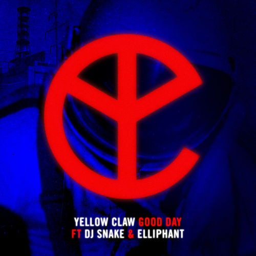 Good Day (feat. DJ Snake & Elliphant) de Yellow Claw