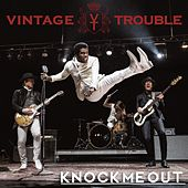 Play & Download Knock Me Out by Vintage Trouble | Napster