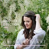Play & Download In Another Direction by Ok Sweetheart | Napster