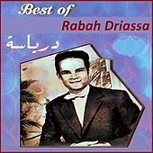 Play & Download Best of by Rabah Driassa | Napster