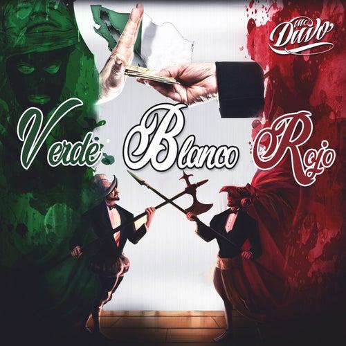 Verde, Blanco y Rojo de Mcdavo