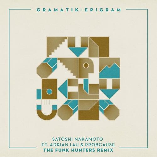 Satoshi Nakamoto by Gramatik