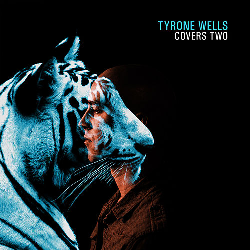 Covers Two by Tyrone Wells