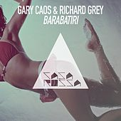 Play & Download Barabatiri by Richard Grey | Napster