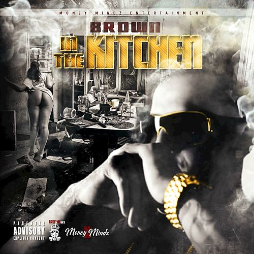 Play & Download In the Kitchen by Brown | Napster