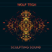 Sculpting Sound by Wolf Tech