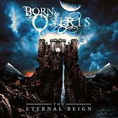 Play & Download The Eternal Reign by Born Of Osiris | Napster