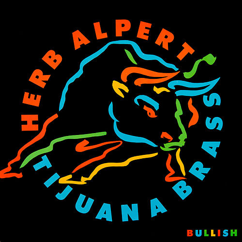 Play & Download Bullish by Herb Alpert | Napster