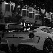 Play & Download Rush by Mirza | Napster