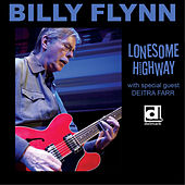 Play & Download Lonesome Highway by Billy Flynn | Napster
