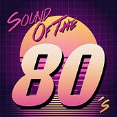 Sound of the 80's von Various Artists