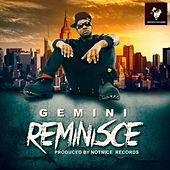 Reminisce by Gemini