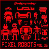 Play & Download Pixel Robots, Vol. 5 by Various Artists | Napster