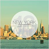 New York Club Edition, Vol. 18 by Various Artists