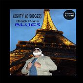 Play & Download Black Paris Blues by Mighty Mo Rodgers | Napster
