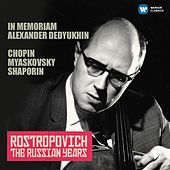 Chopin, Miaskovsky & Shaporin (The Russian Years) by Mstislav Rostropovich