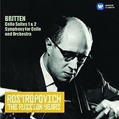 Britten: Cello Suites Nos 1 & 2, Cello Symphony (The Russian Years) by Mstislav Rostropovich
