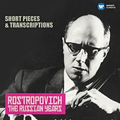 Play & Download Short Pieces & Transcriptions (The Russian Years) by Mstislav Rostropovich | Napster