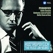 Prokofiev: Cello Sonata, Sinfonia concertante, Cello Concertino (The Russian Years) by Mstislav Rostropovich