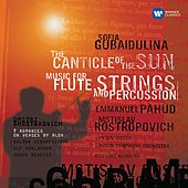 Play & Download Gubaidulina: The Canticle of the Sun - Shostakovich: 7 Romances on Verses by Alexander Blok by Mstislav Rostropovich | Napster