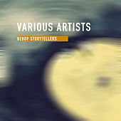 Bebop Storytellers von Various Artists