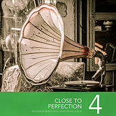 Close To Perfection, Vol. 4 von Various Artists